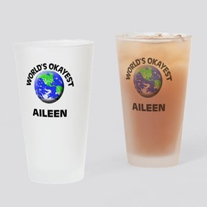 World's Okayest Aileen Drinking Glass